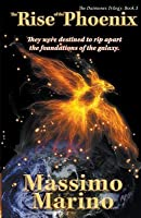 The Rise of the Phoenix: The Daimones Trilogy, Vol. Three