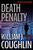 Death Penalty (The Charley Sloan Series Book 2)