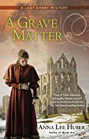 A Grave Matter (Lady Darby Mystery, #3)