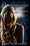 Bloodbonded (The Taurin Chronicles, Book 2)