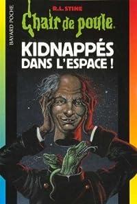 Kidnappés dans l'espace !