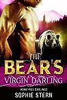 The Bear's Virgin Darling (Honeypot Darlings, #1)