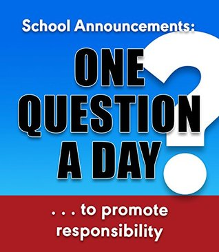 One Question a Day ... to promote responsibility