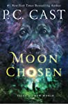 Moon Chosen (Tales of a New World, #1)