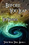 ...Before You Leap (Time Will Tell #1)
