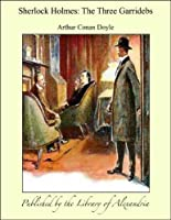 Sherlock Holmes: The Three Garridebs