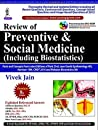 Review of Preventive and Social Medicine - Including Biostatistics (with DVD)