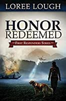 Honor Redeemed: First Responders Book #2