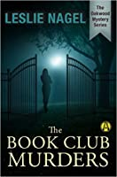 The Book Club Murders (Oakwood Mystery Series, #1)