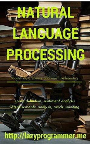 Natural Language Processing in Python: Master Data Science