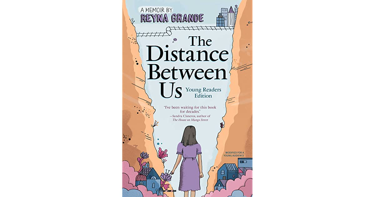 The Distance Between Us Reyna Grande Essay Help