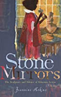 Stone Mirrors: The Sculpture and Silence of Edmonia Lewis
