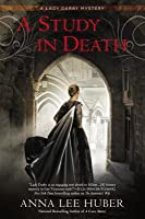 A Study in Death (Lady Darby Mystery #4)