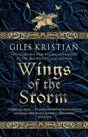 Wings of the Storm (The Rise of Sigurd, #3) by Giles Kristian