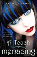 A Touch Menacing (A Touch Trilogy #3)