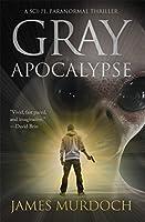 Gray Apocalypse