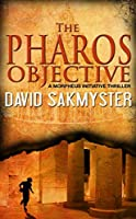 The Pharos Objective (The Morpheus Initiative #1)