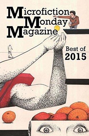 Microfiction Monday Magazine Best of 2015