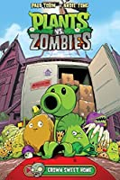 Plants vs. Zombies Volume 4: Grown Sweet Home