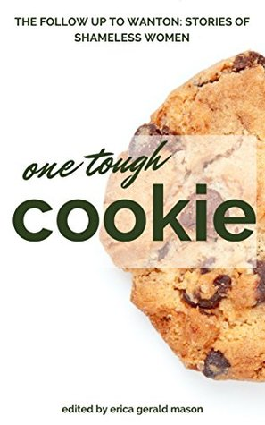 One Tough Cookie: Stories About Strong Women