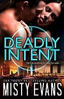 Deadly Intent: Scvc Taskforce Series