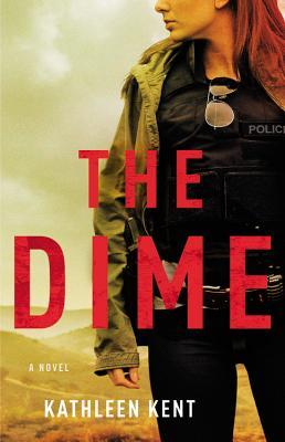 The Dime (Betty Rhyzyk, #1)