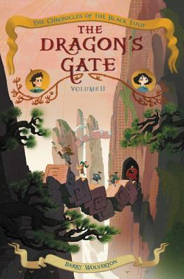 The Dragon's Gate (Chronicles of the Black Tulip, #2)