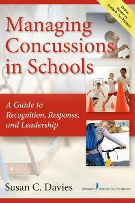 Managing Concussions in Schools- A