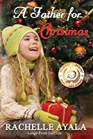 A Father for Christmas: A Holiday Romance