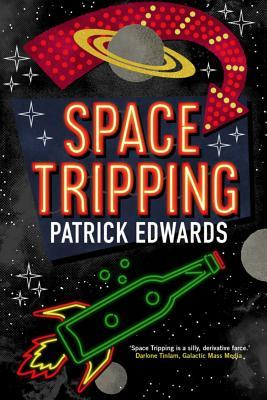 Space Tripping by Patrick  Edwards