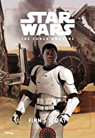The Force Awakens - Finn's Story