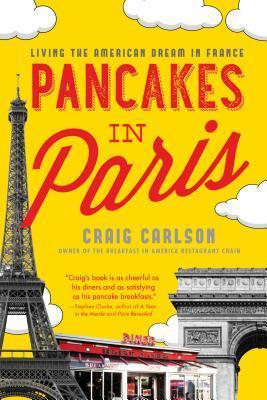 Pancakes in Paris by Craig Carlson