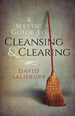 A Mystic Guide To Cleansing  Clearing