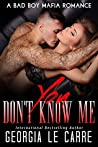 You Don't Know Me (The Russian Don #3)