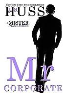 Mr. Corporate (Mister, #3)