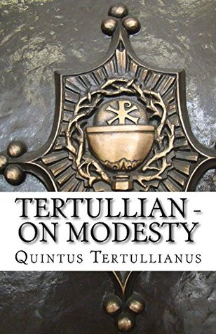 Tertullian - On Modesty