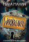 Wardbreaker: A Sh...