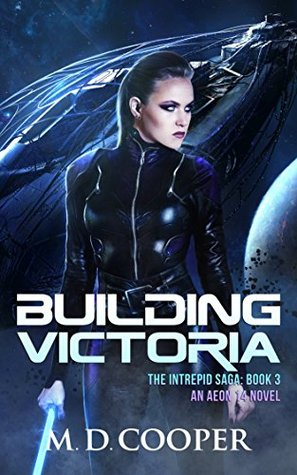 Building Victoria by M.D. Cooper
