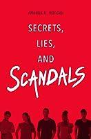Secrets, Lies, & Scandals