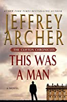 This Was a Man (The Clifton Chronicles, #7)