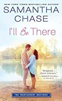 I'll Be There (The Montgomery Brothers, #6)