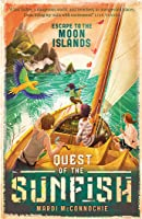 Escape to the Moon Islands (Quest of the Sunfish #1)