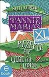 XL-Leseprobe: Tannie Marias Rezepte für Liebe und Mord