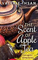 The Scent of Apple Tea