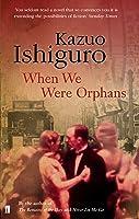 When We Were Orphans