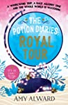 Royal Tour (The Potion Diaries, #2)
