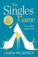 The Singles Game: Secrets and Scandal, the Smash Hit Read of the Summer