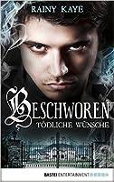 Beschworen - Tödliche Wünsche (Summoned 1)