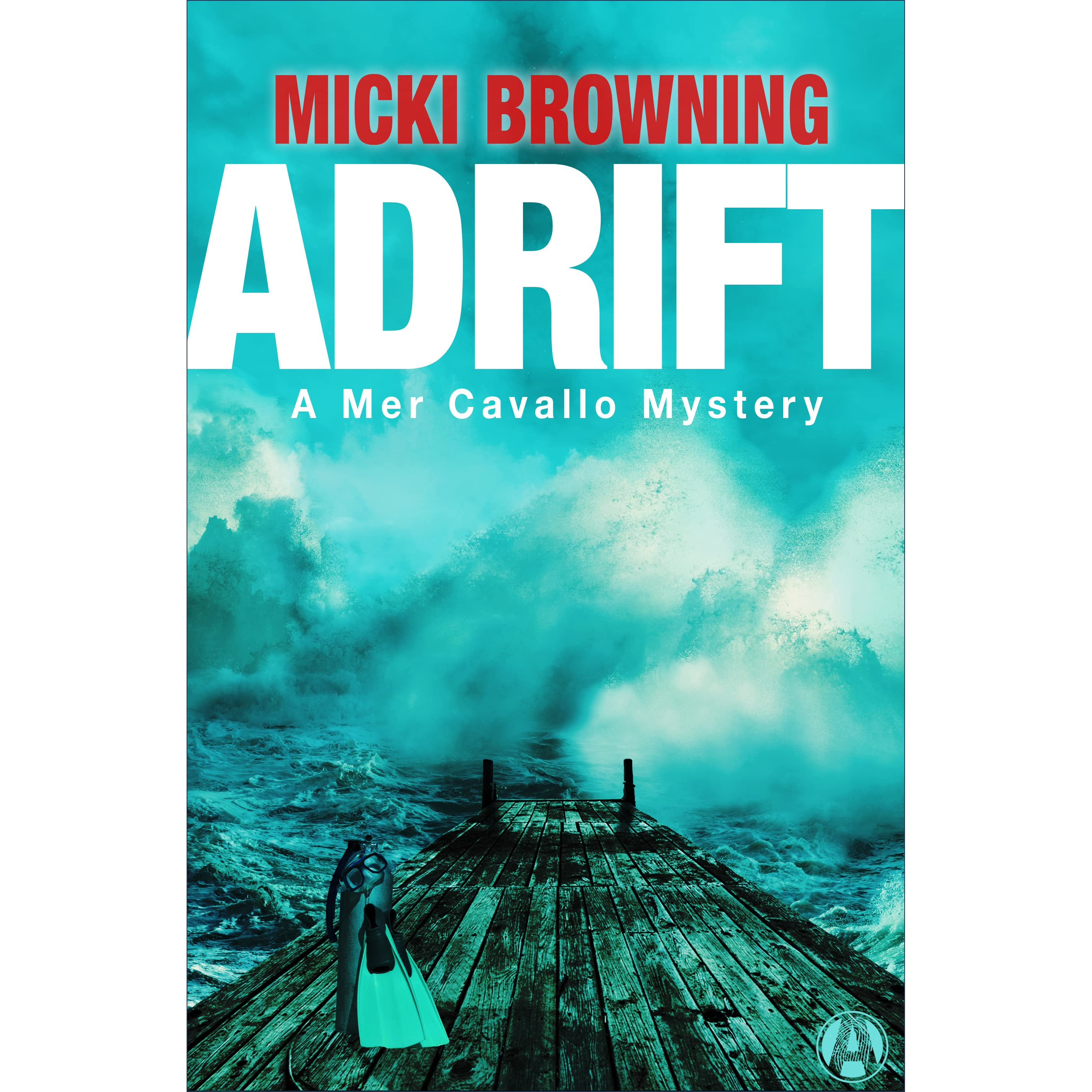 Adrift A Mer Cavallo Mystery 1 By Micki Browning