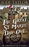 The Great St Mary's Day Out (The Chronicles of St Mary's, #7.5)